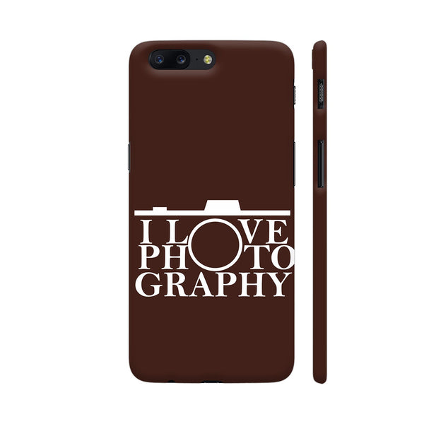 I Love Photography In Brown OnePlus 5 Cover | Artist: Astha