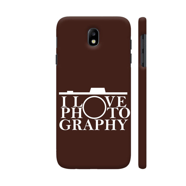 I Love Photography In Brown Samsung J7 Pro Cover | Artist: Astha