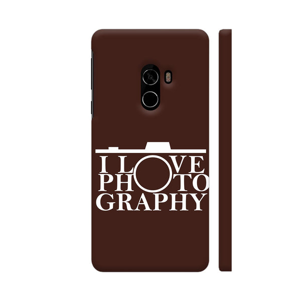 I Love Photography In Brown Xiaomi Mi Mix 2 Cover | Artist: Astha