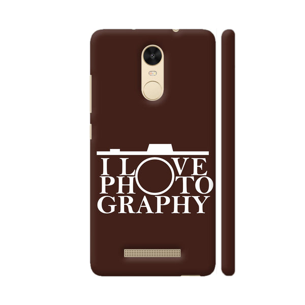 I Love Photography In Brown Redmi Note 3 Cover | Artist: Astha