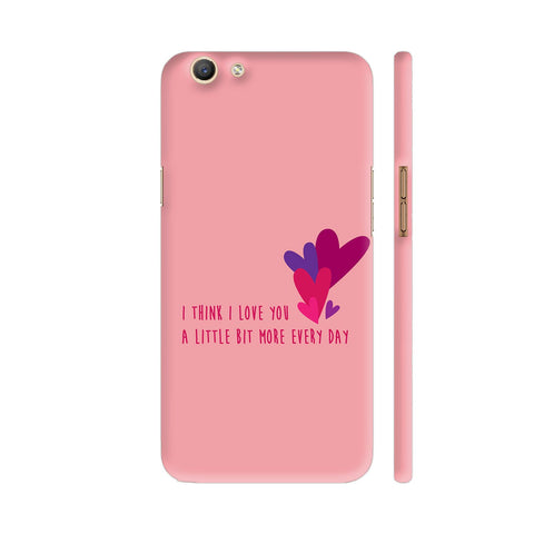 I Think I Love You A Little Bit More Every Day Oppo F3 Cover | Artist: Dolly P
