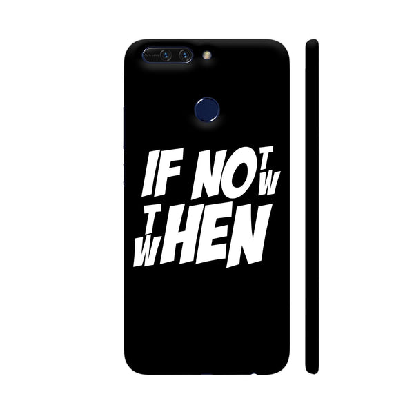 If Not Now Then When Honor 8 Pro Cover | Artist: Abhinav