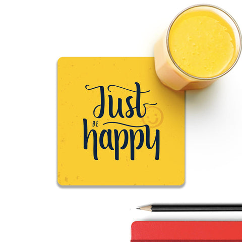 Just Be Happy Coaster