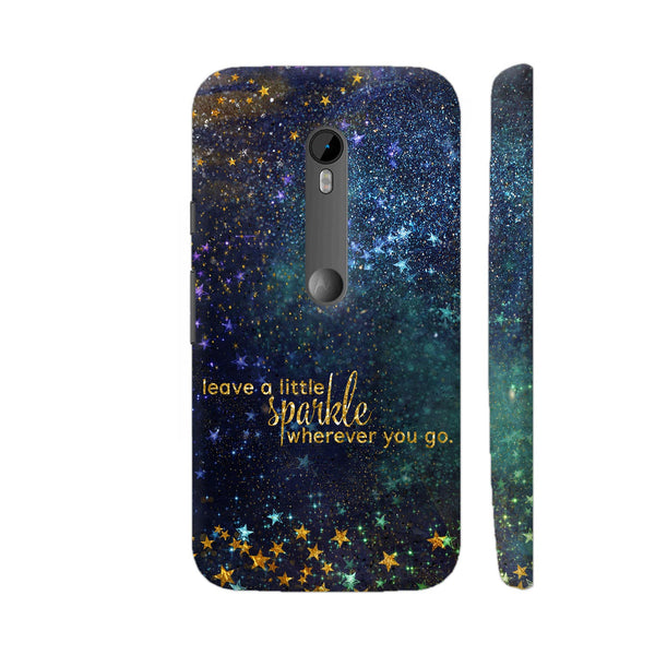 Leave A Little Sparkle Wherever You Go Moto G Turbo Cover | Artist: UtART