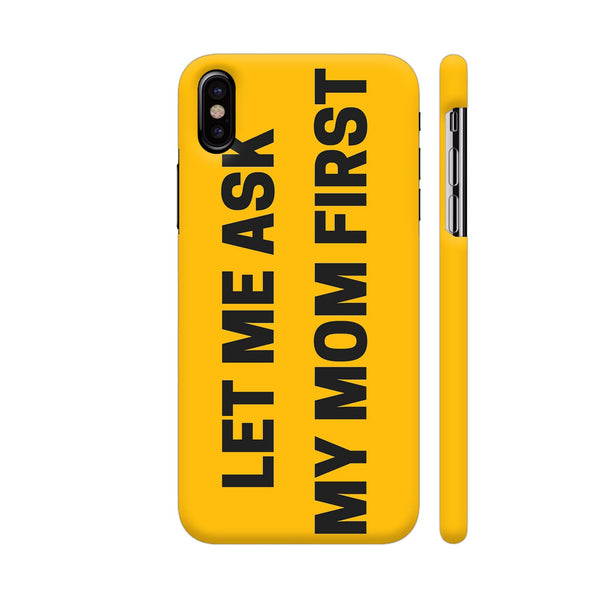 Let Me Ask My Mom First On Yellow iPhone X Cover | Artist: Malls