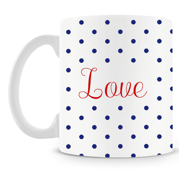 Love Blue Polka Dots Mug