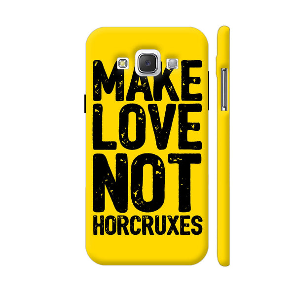 Make Love Not Horcruxes Samsung Galaxy E5 Case