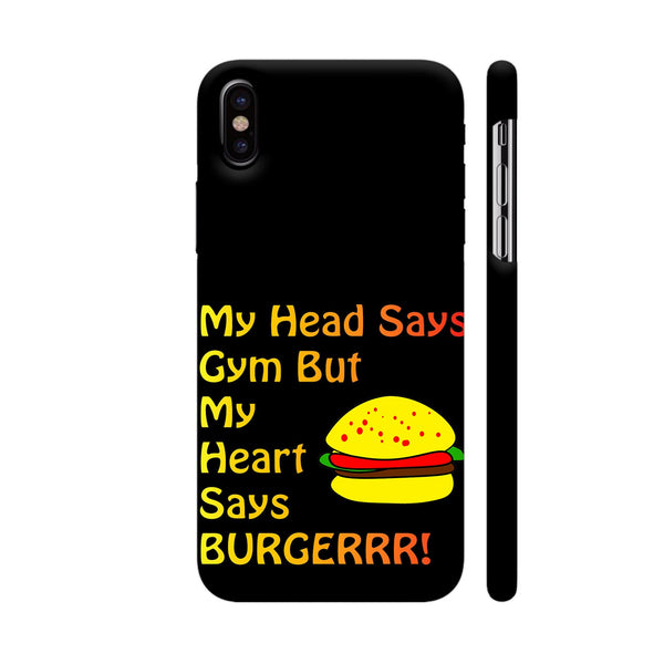My Head Says Gym But My Heart Says Burger iPhone X Cover | Artist: Malls
