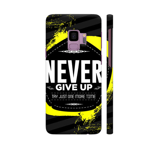 Never Give Up On Black Samsung S9 Cover | Artist: Designer Chennai