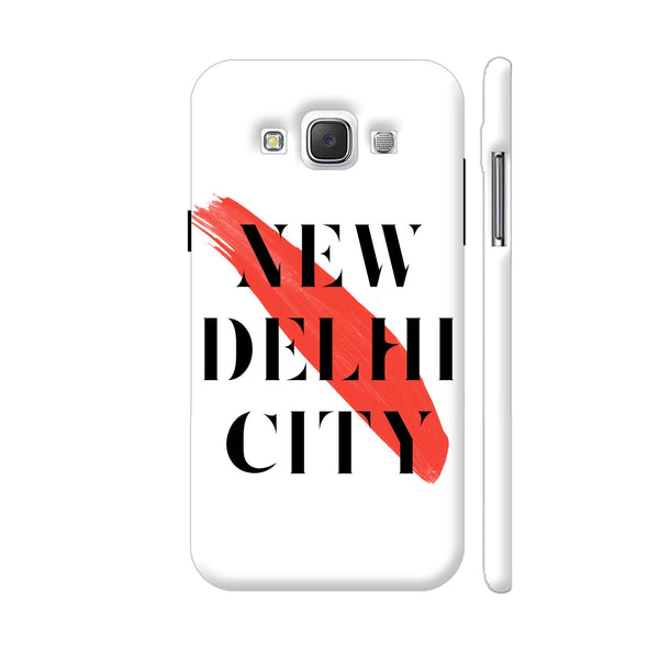 New Delhi City Samsung Galaxy E5 Case