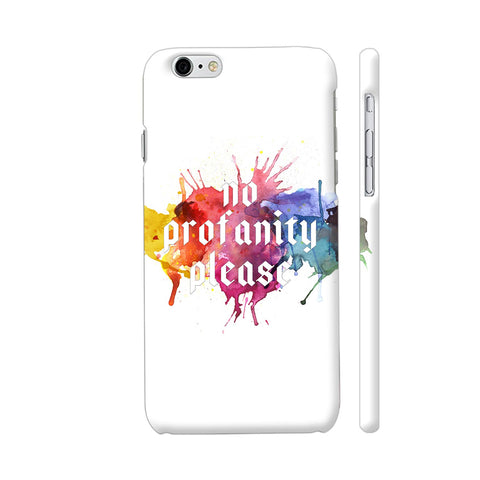 No Profanity Please iPhone 6 Plus / 6s Plus Cover | Artist: VSeraphim