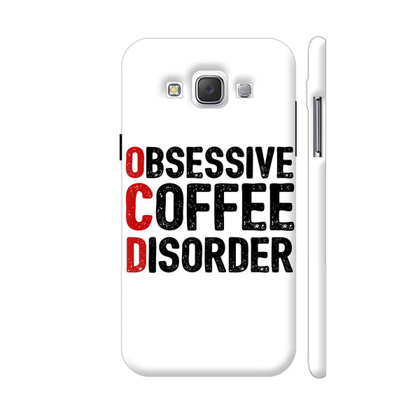 Obsessive Coffee Disorder Samsung Galaxy E5 Case