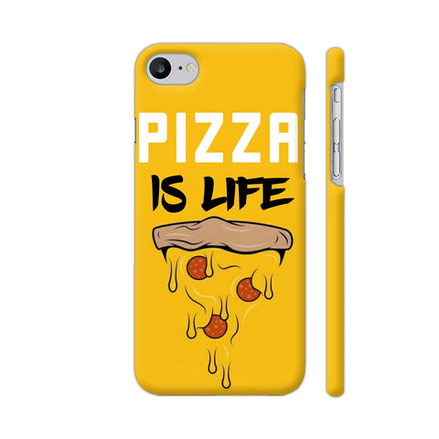 Pizza Is Life iPhone 7 Cover | Artist: Nilesh Gupta