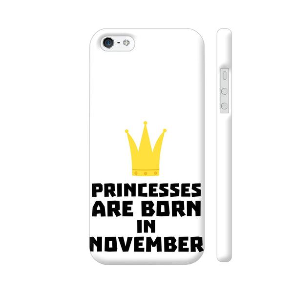 Princesses Are Born In November iPhone 5 / 5s Cover | Artist: Torben