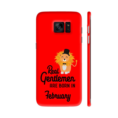 Real Gentlemen Are Born In February 3 Samsung Galaxy S7 Edge Cover | Artist: Torben