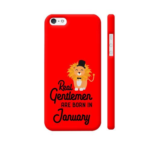 Real Gentlemen Are Born In January 3 iPhone 5 / 5s Cover | Artist: Torben