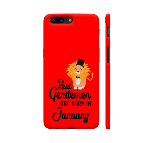 Real Gentlemen Are Born In January 3 OnePlus 5 Cover | Artist: Torben