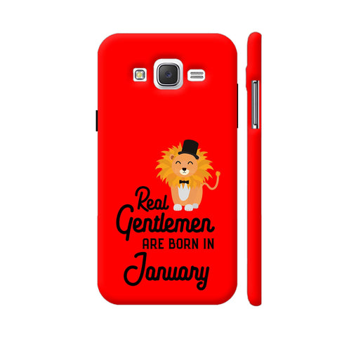 Real Gentlemen Are Born In January 3 Samsung Galaxy J2 (Old) Cover | Artist: Torben