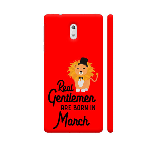 Real Gentlemen Are Born In March 3 Nokia 3 Cover | Artist: Torben