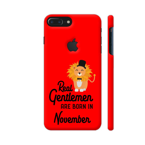 Real Gentlemen Are Born In November 3 iPhone 7 Plus Logo Cut Cover | Artist: Torben