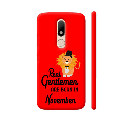 Real Gentlemen Are Born In November 3 Moto M Cover | Artist: Torben