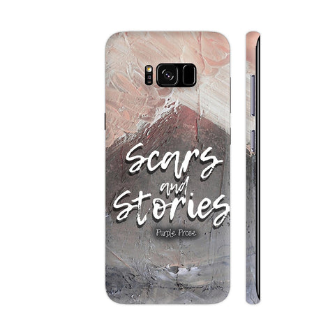 Scars And Stories Samsung S8 Cover | Artist: Purple Prose