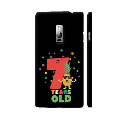 Seven Years Seventh Birthday Party Pineapple OnePlus 2 Cover | Artist: Torben
