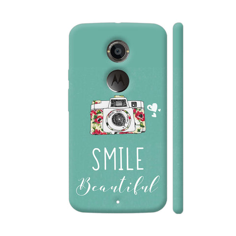 Smile Beautiful With Camera Moto X2 Cover | Artist: Disha