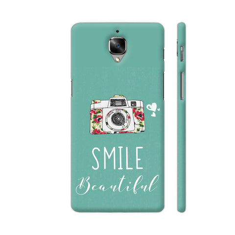 Smile Beautiful With Camera OnePlus 3 Cover | Artist: Disha