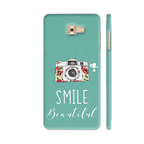 Smile Beautiful With Camera Samsung Galaxy C9 Pro Cover | Artist: Disha
