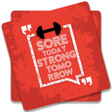Sore Today Strong Tomorrow Wooden Square Coaster | Artist: Abhinav