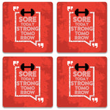 Sore Today Strong Tomorrow Coaster (Set of 4)