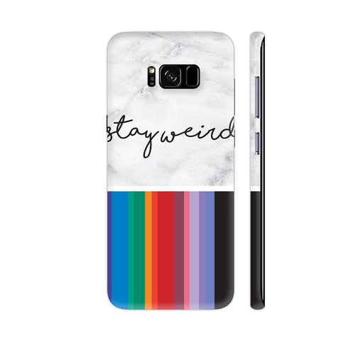Stay Weird On Multicolor Vertical Stripes Samsung Galaxy S8+ Cover | Artist: Dolly P