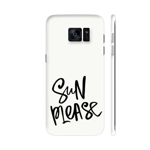 Sun Please Samsung Galaxy S7 Edge Cover | Artist: Aadhi