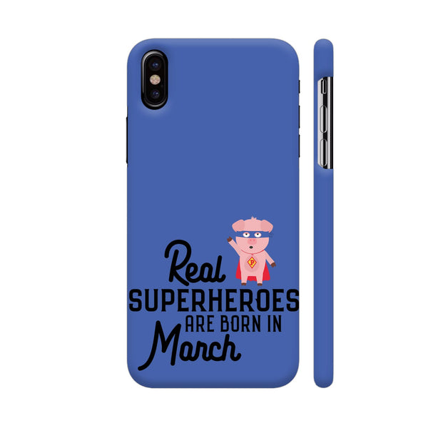 Superheroes Are Born In March iPhone XS Cover | Artist: Torben