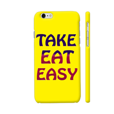 Take Eat Easy On Yellow iPhone 6 / 6s Cover | Artist: Malls