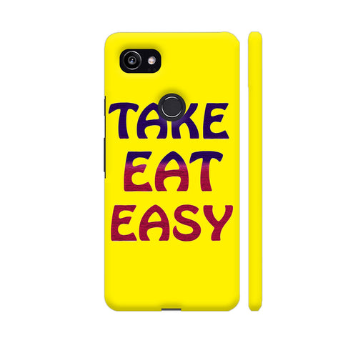 Take Eat Easy On Yellow Google Pixel 2 XL Cover | Artist: Malls