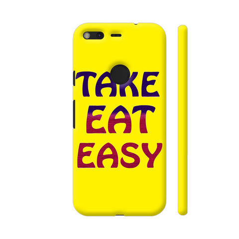 Take Eat Easy On Yellow Google Pixel XL Cover | Artist: Malls