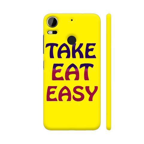 Take Eat Easy On Yellow HTC Desire 10 Pro Cover | Artist: Malls
