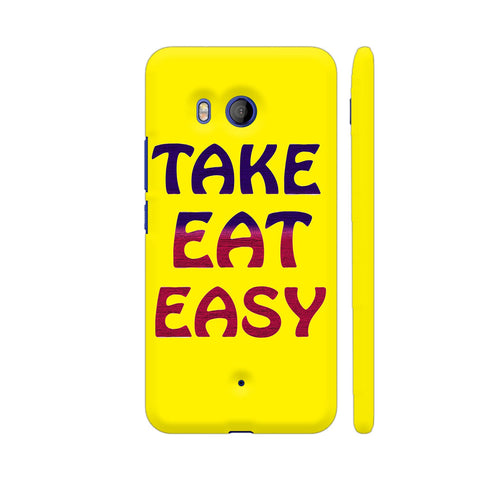 Take Eat Easy On Yellow HTC U11 Cover | Artist: Malls