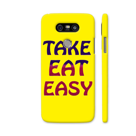 Take Eat Easy On Yellow LG G5 Cover | Artist: Malls