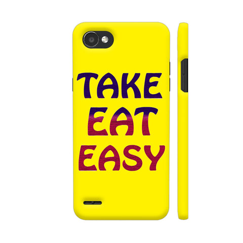 Take Eat Easy On Yellow LG Q6 Cover | Artist: Malls