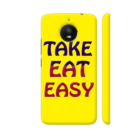 Take Eat Easy On Yellow Moto E4 Plus Cover | Artist: Malls
