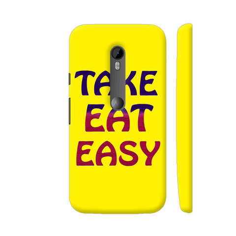 Take Eat Easy On Yellow Moto G3 Cover | Artist: Malls