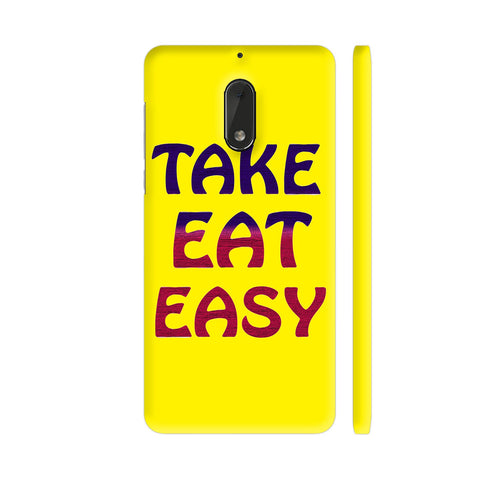 Take Eat Easy On Yellow Nokia 6 Cover | Artist: Malls