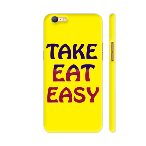 Take Eat Easy On Yellow Oppo A57 Cover | Artist: Malls
