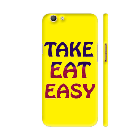 Take Eat Easy On Yellow Oppo F3 Cover | Artist: Malls