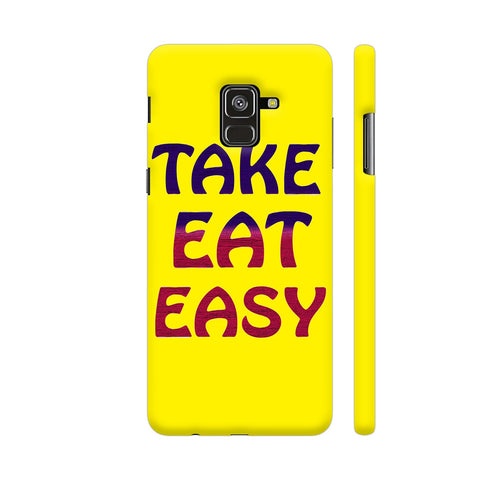 Take Eat Easy On Yellow Samsung A8 Cover | Artist: Malls