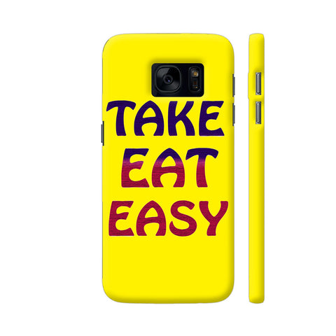 Take Eat Easy On Yellow Samsung S7 Cover | Artist: Malls