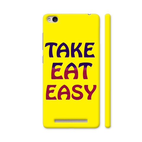 Take Eat Easy On Yellow Redmi 4A Cover | Artist: Malls